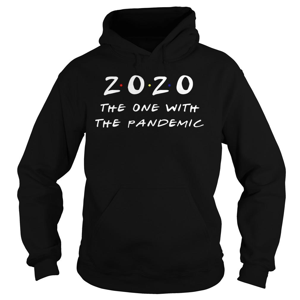 2020 The One With The Pandemic Hoodie