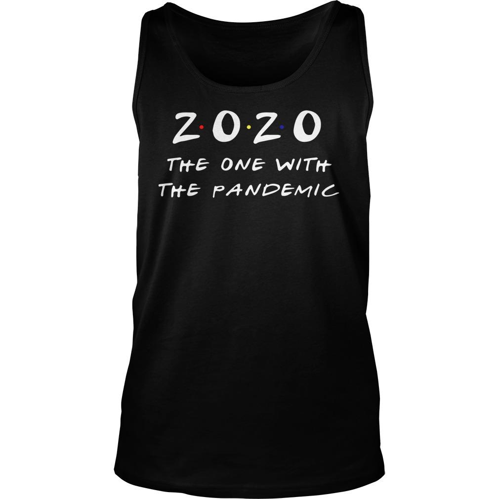 2020 The One With The Pandemic Tank Top