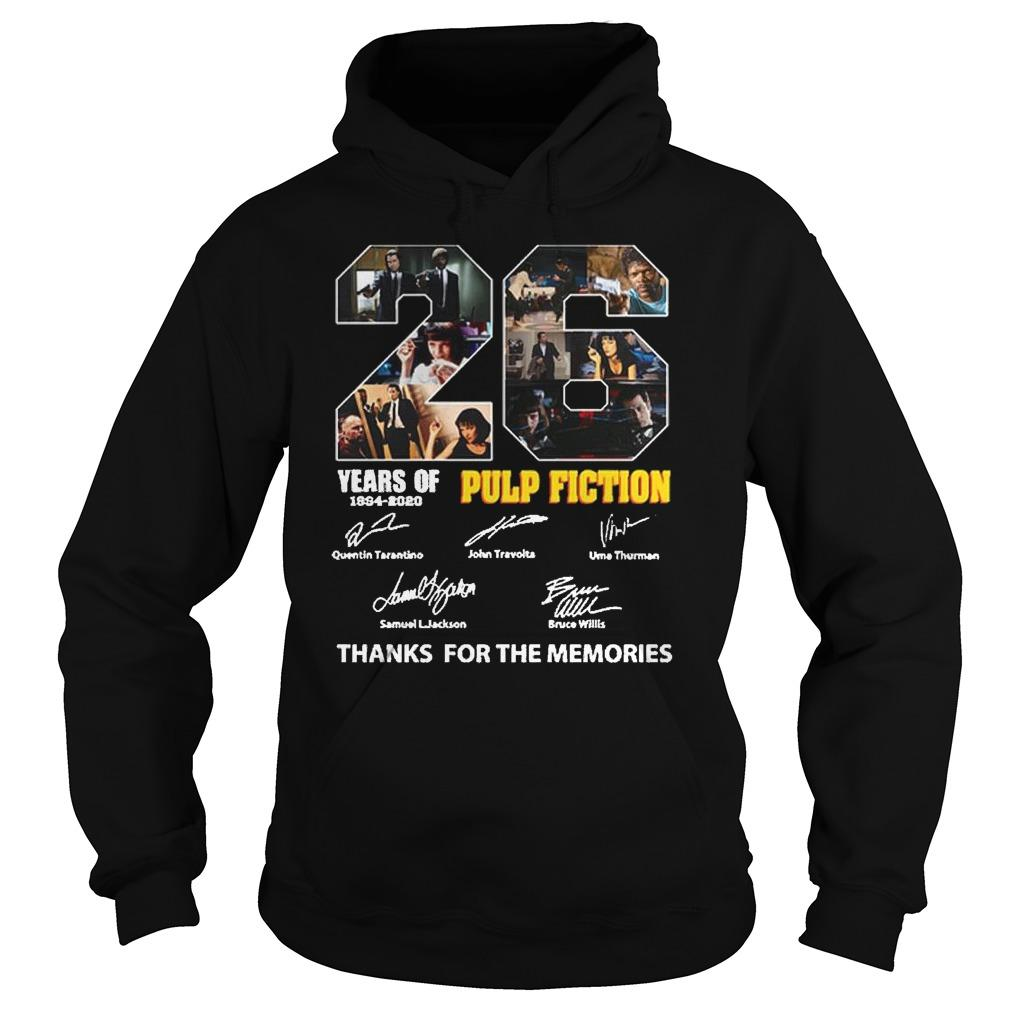 26 Years Of Pulp Fiction 1994 2020 Thank You The Memories Signatures Hoodie
