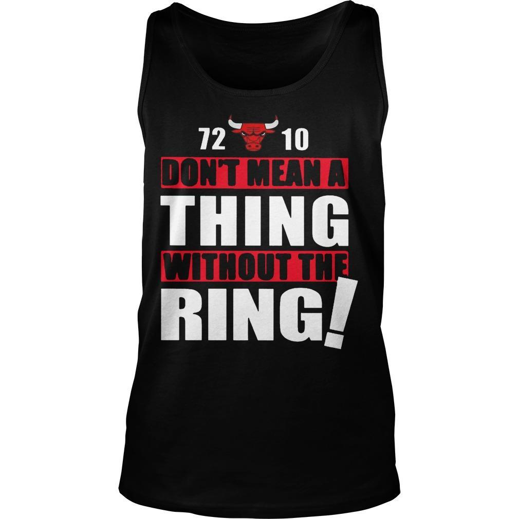 72 10 Don't Mean A Thing Without The Ring Tank Top