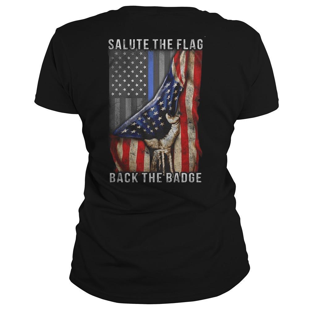 American Flag Salute The Flag Back The Badge Longsleeve