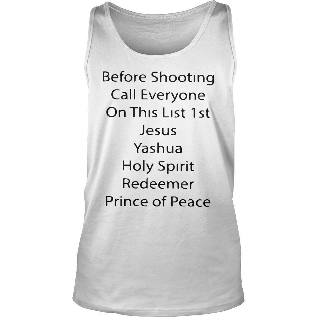 Before Shooting Call Everyone On This List 1st Jesus Yashua Tank Top