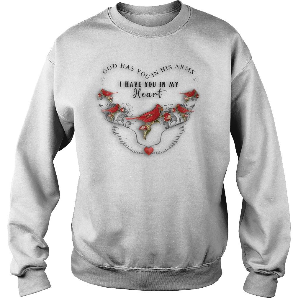 Bird God Has You In His Arms I Have You In My Heart Sweater