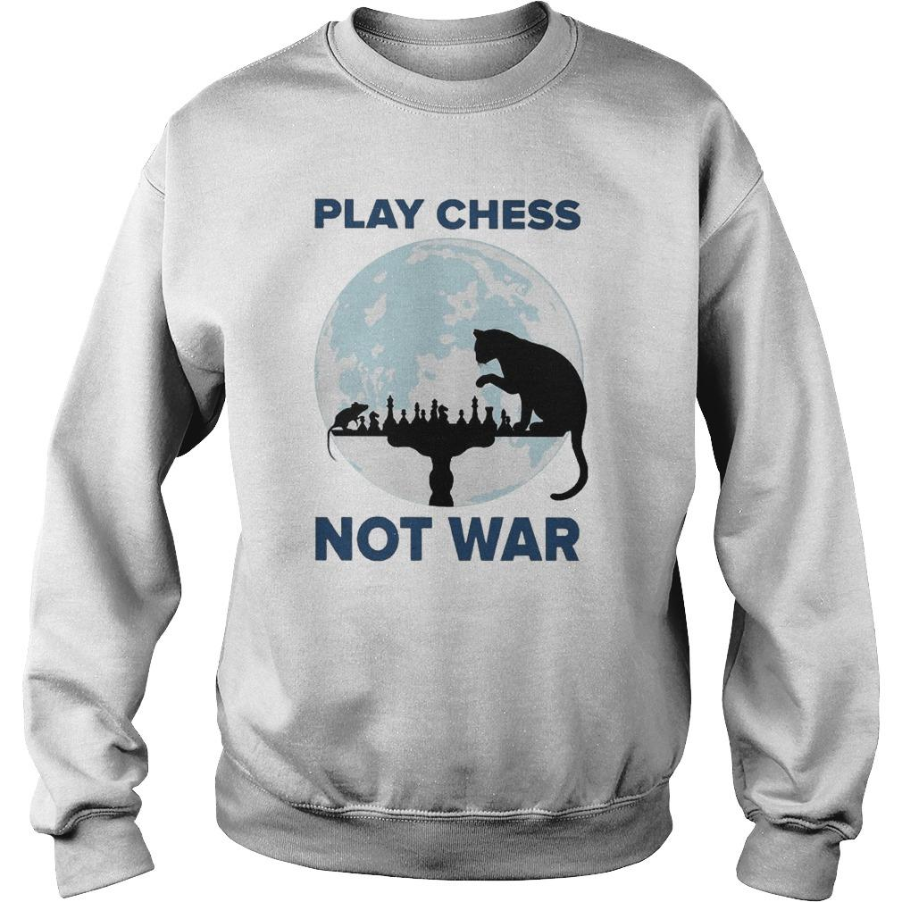 Cat Play Chess Not War Sweater