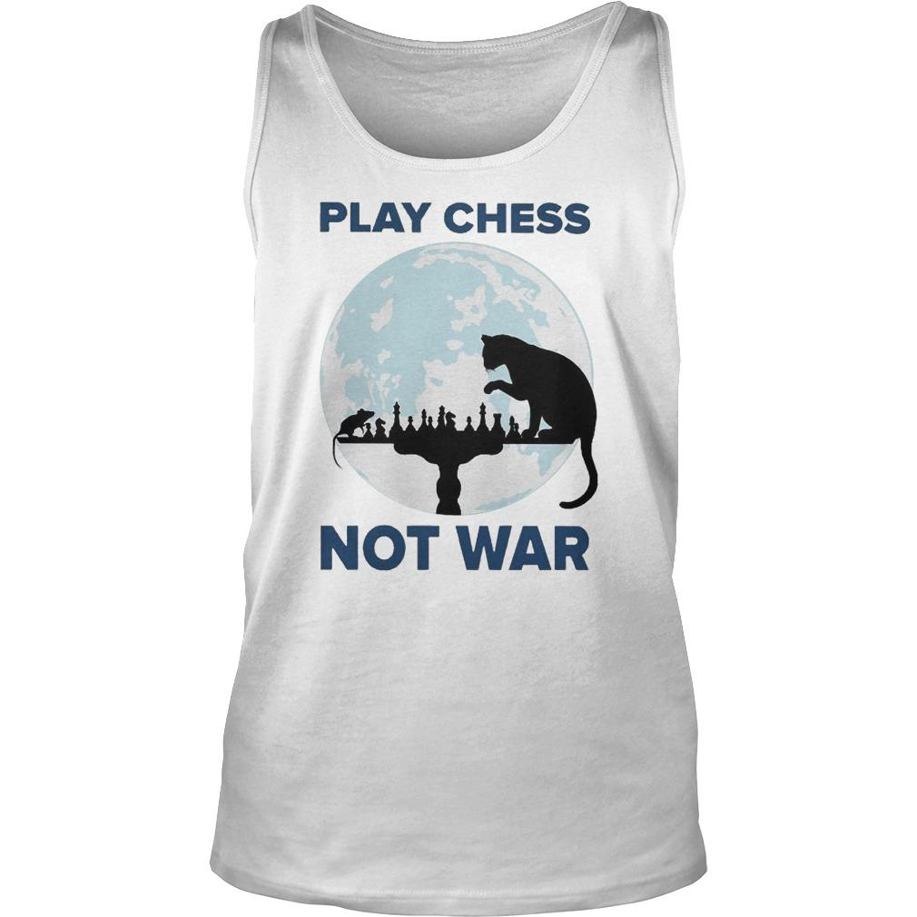 Cat Play Chess Not War Tank Top