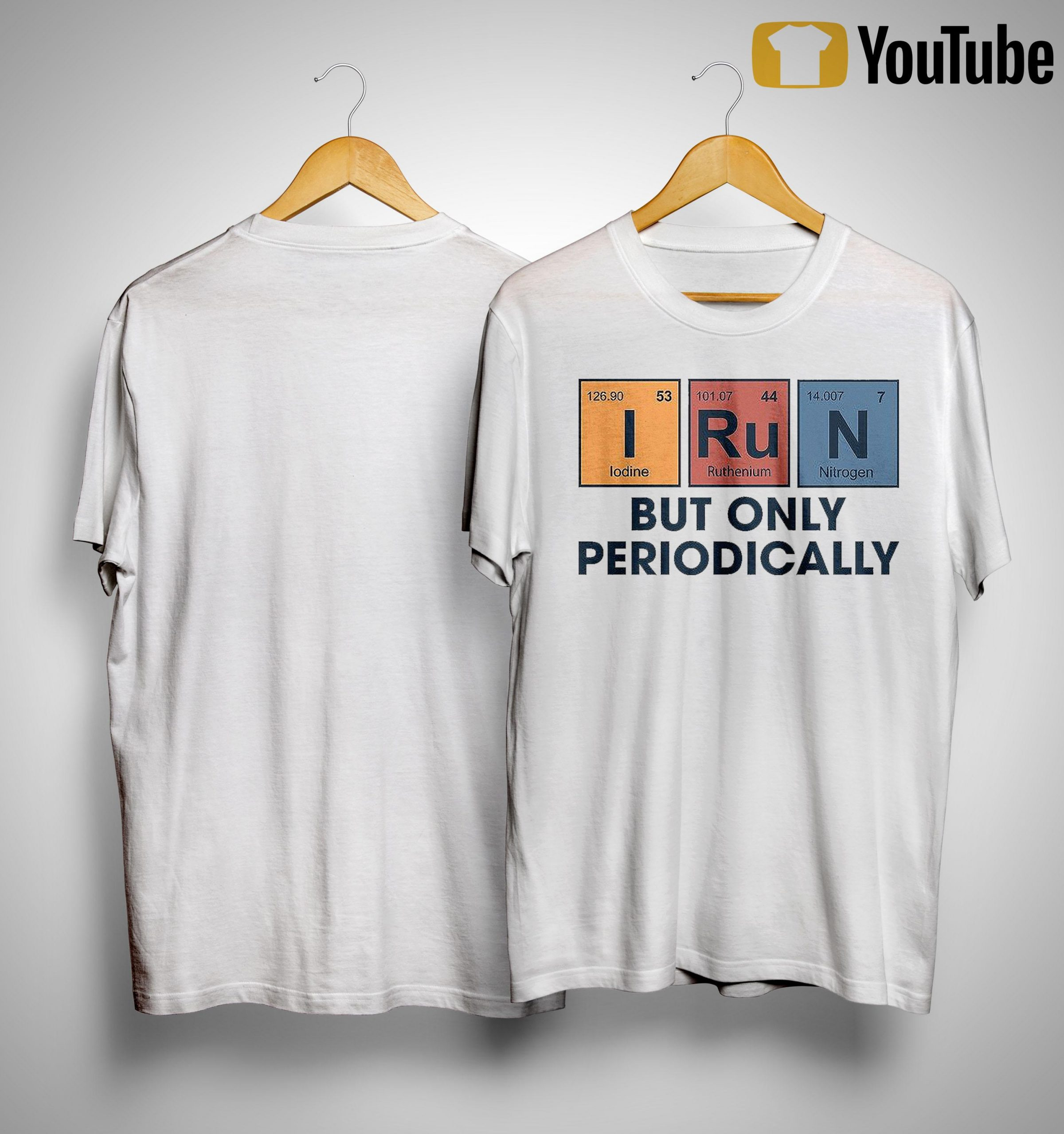 Chemical Elements I Run But Only Periodically Shirt