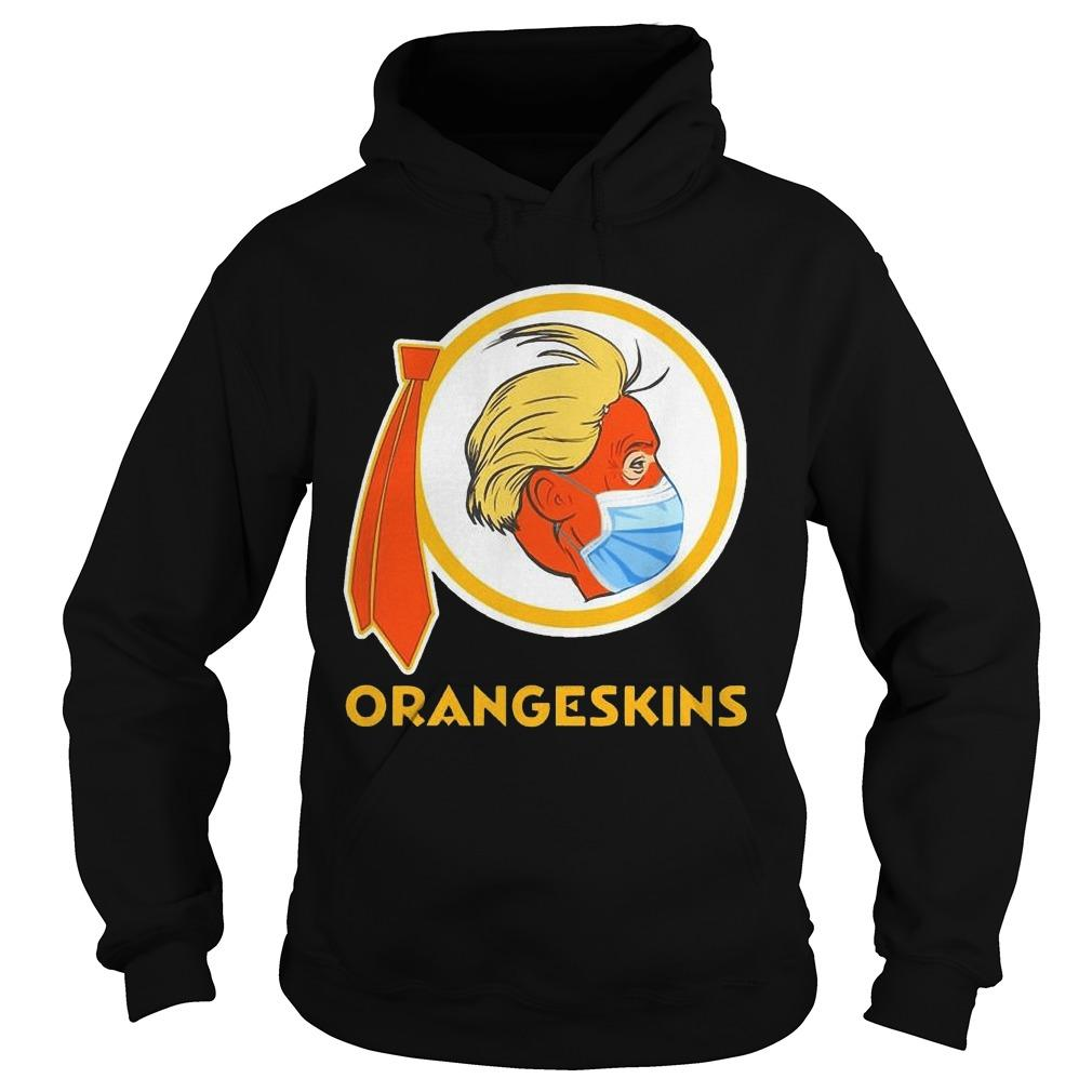 Donald Trump Face Mask Redskins Orangeskins Hoodie