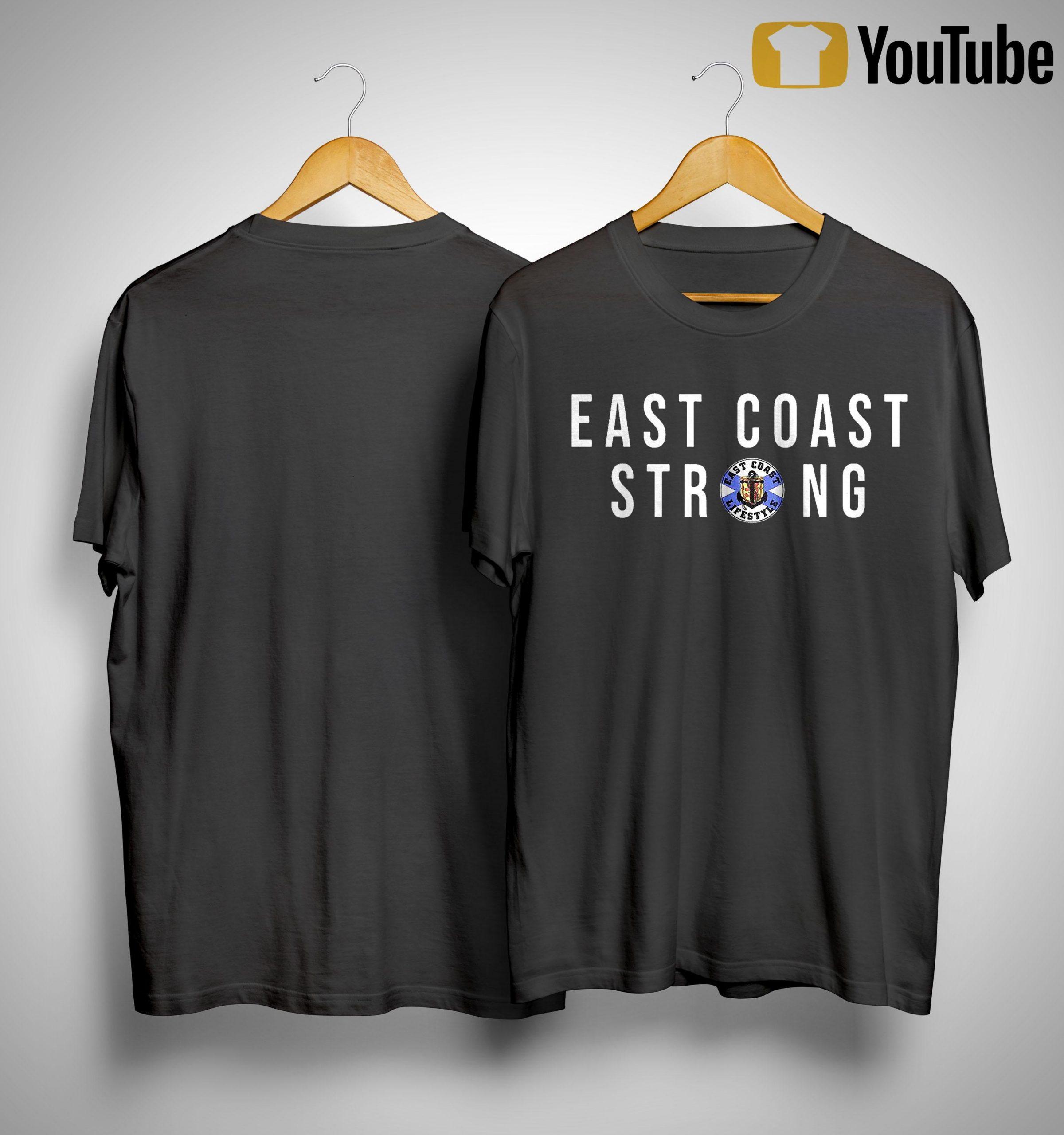 East Coast Lifestyle East Coast Strong Shirt