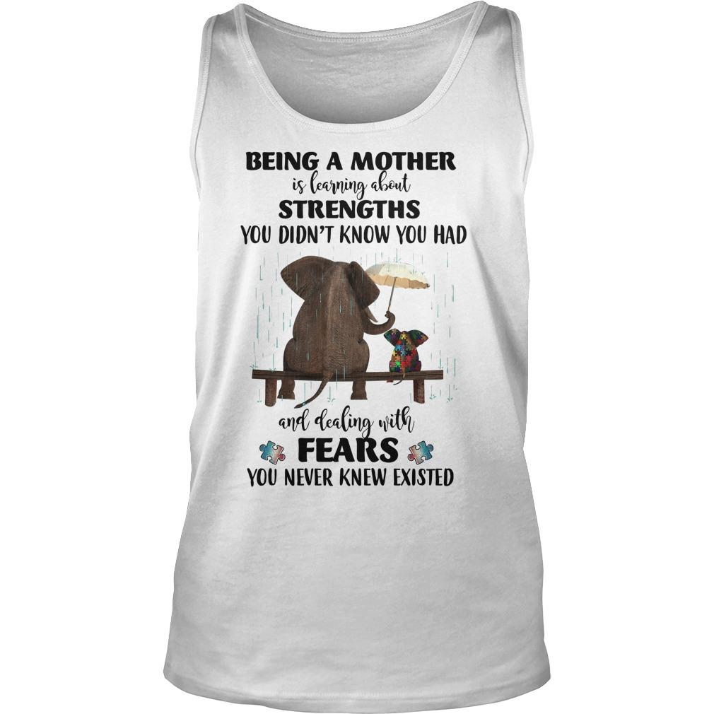 Elephant Autism Being A Mother Is Learning About Strengths Fears Tank Top