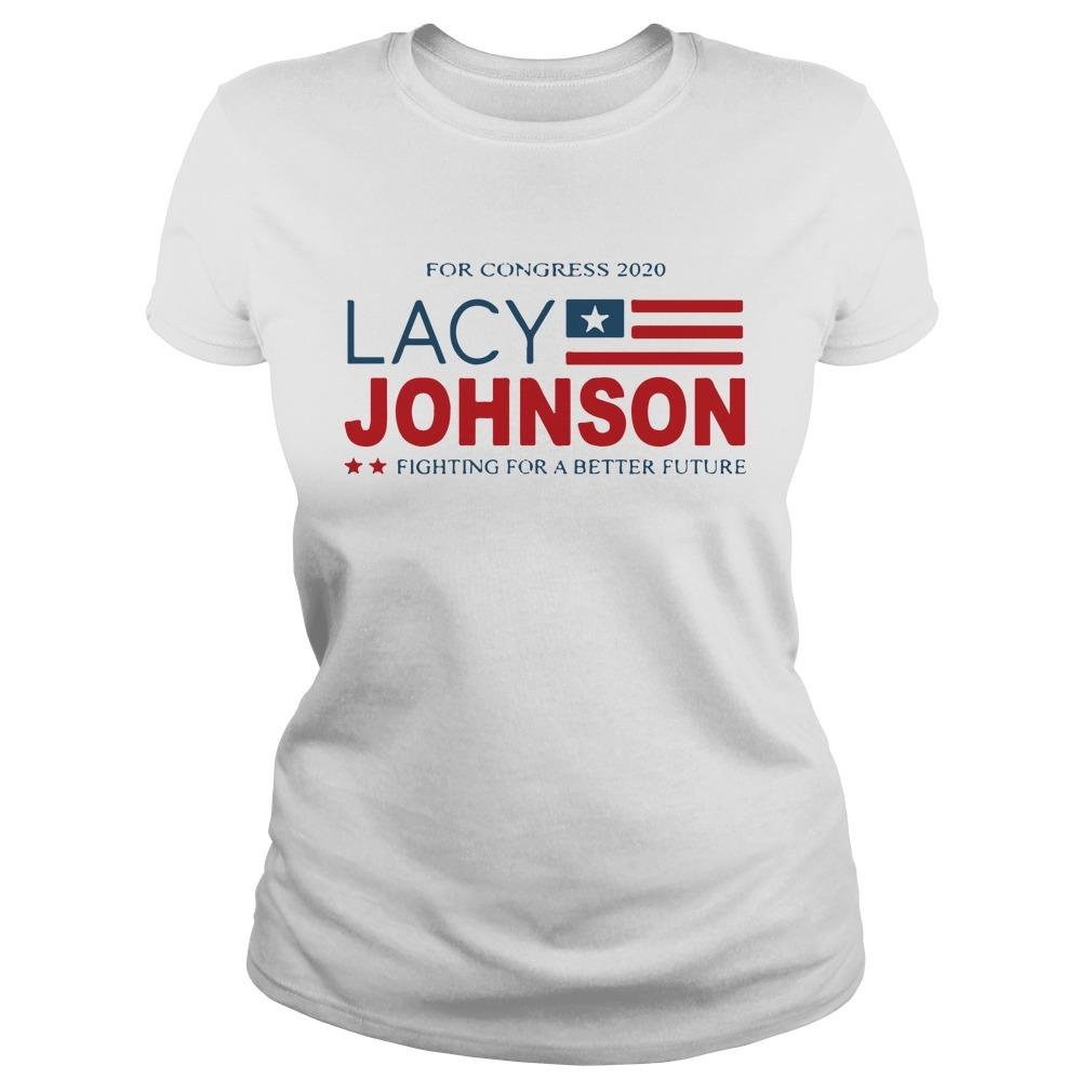 For Congress 2020 Lacy Johnson Fighting For A Better Future Longsleeve