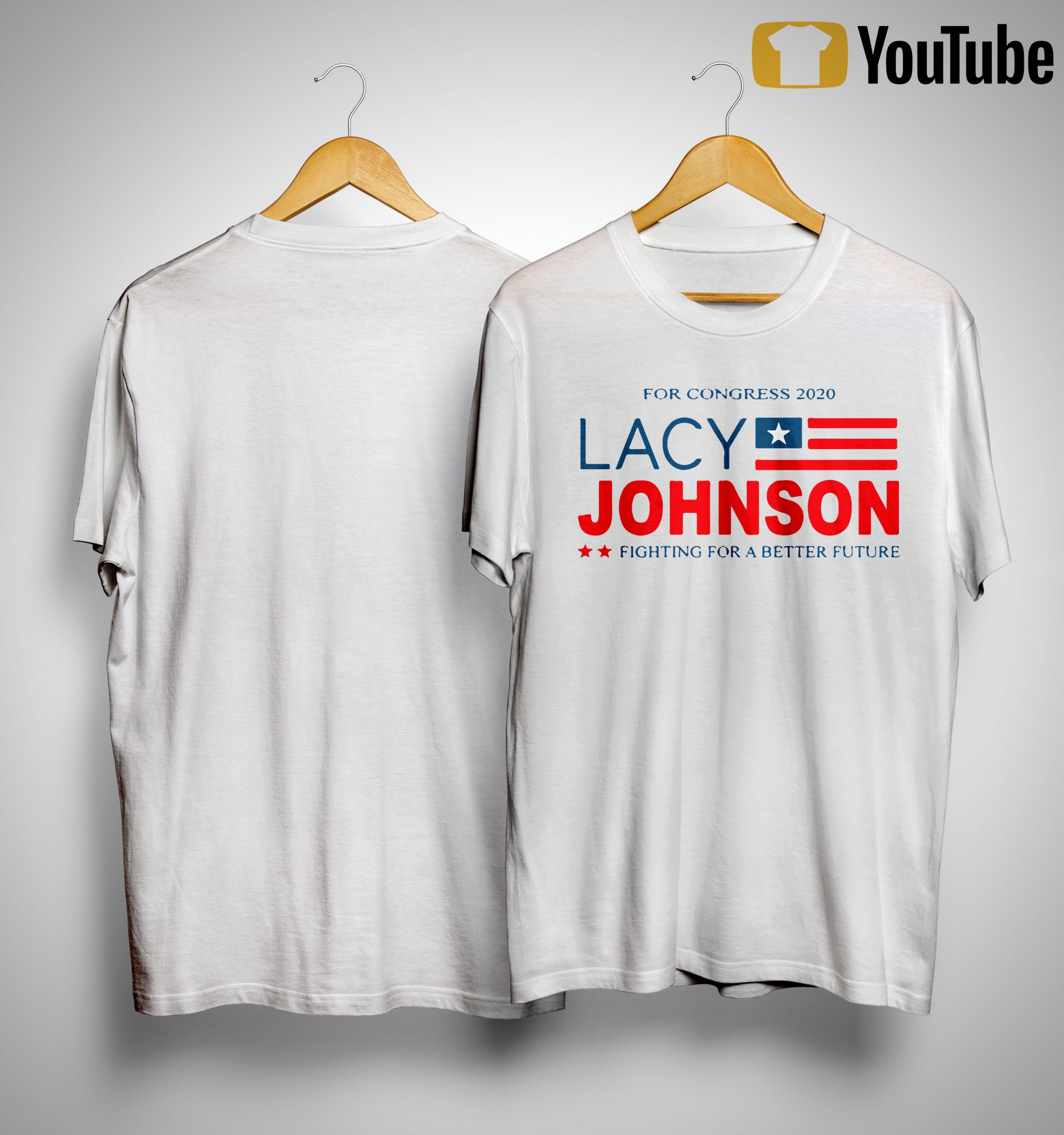 For Congress 2020 Lacy Johnson Fighting For A Better Future Shirt
