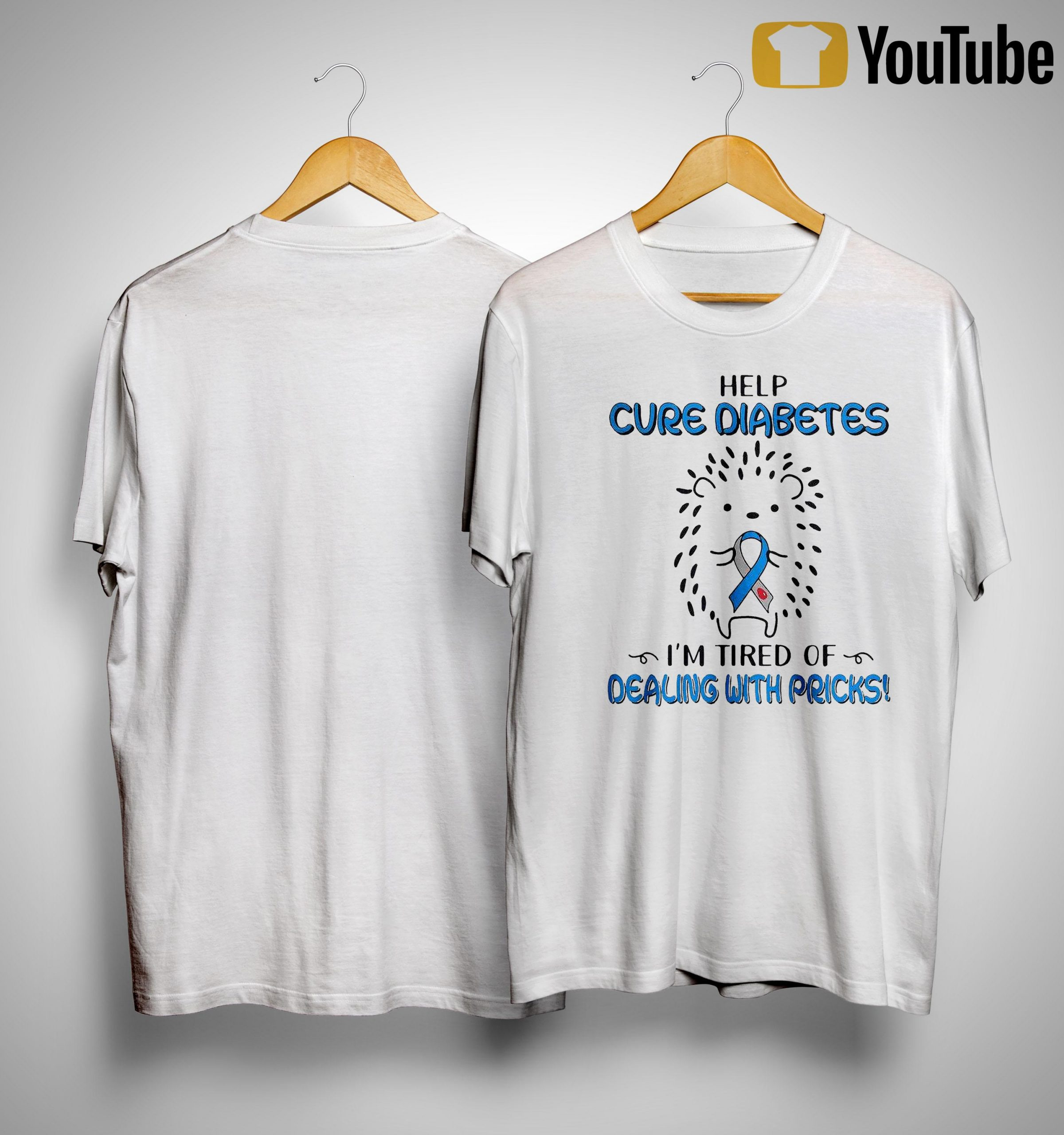 Hedgehog Cancer Help Cure Diabetes I'm Tired Of Dealing With Pricks Shirt