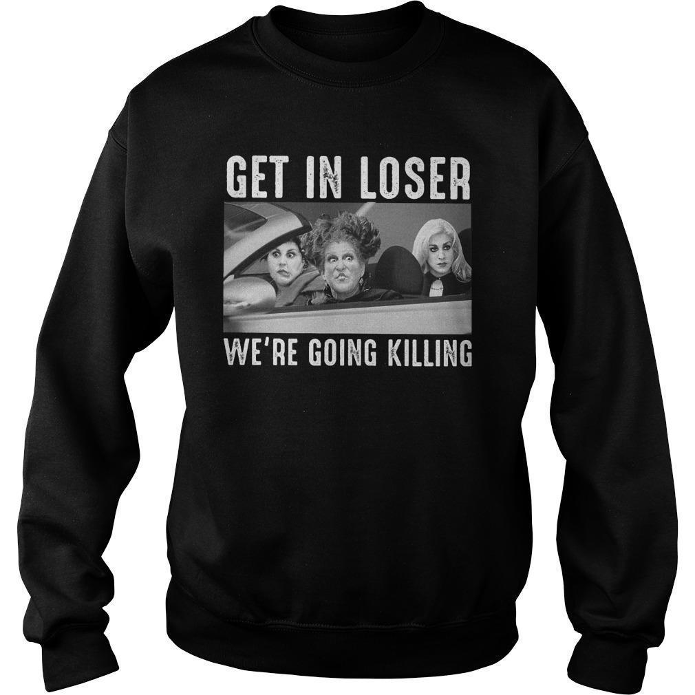 Hocus Pocus Get In Loser We're Going Killing Sweater