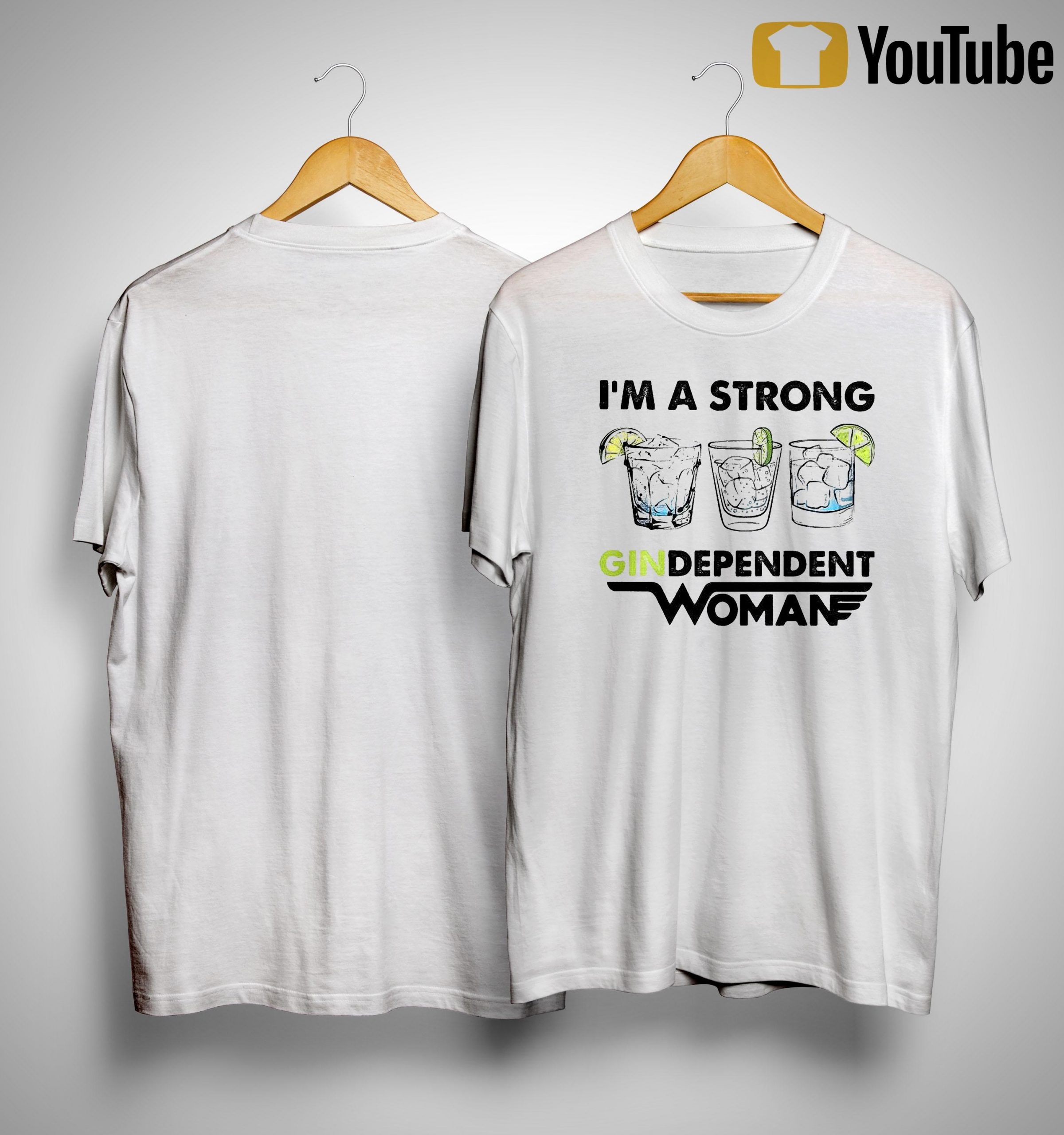 I'm A Strong Gindependent Woman Shirt