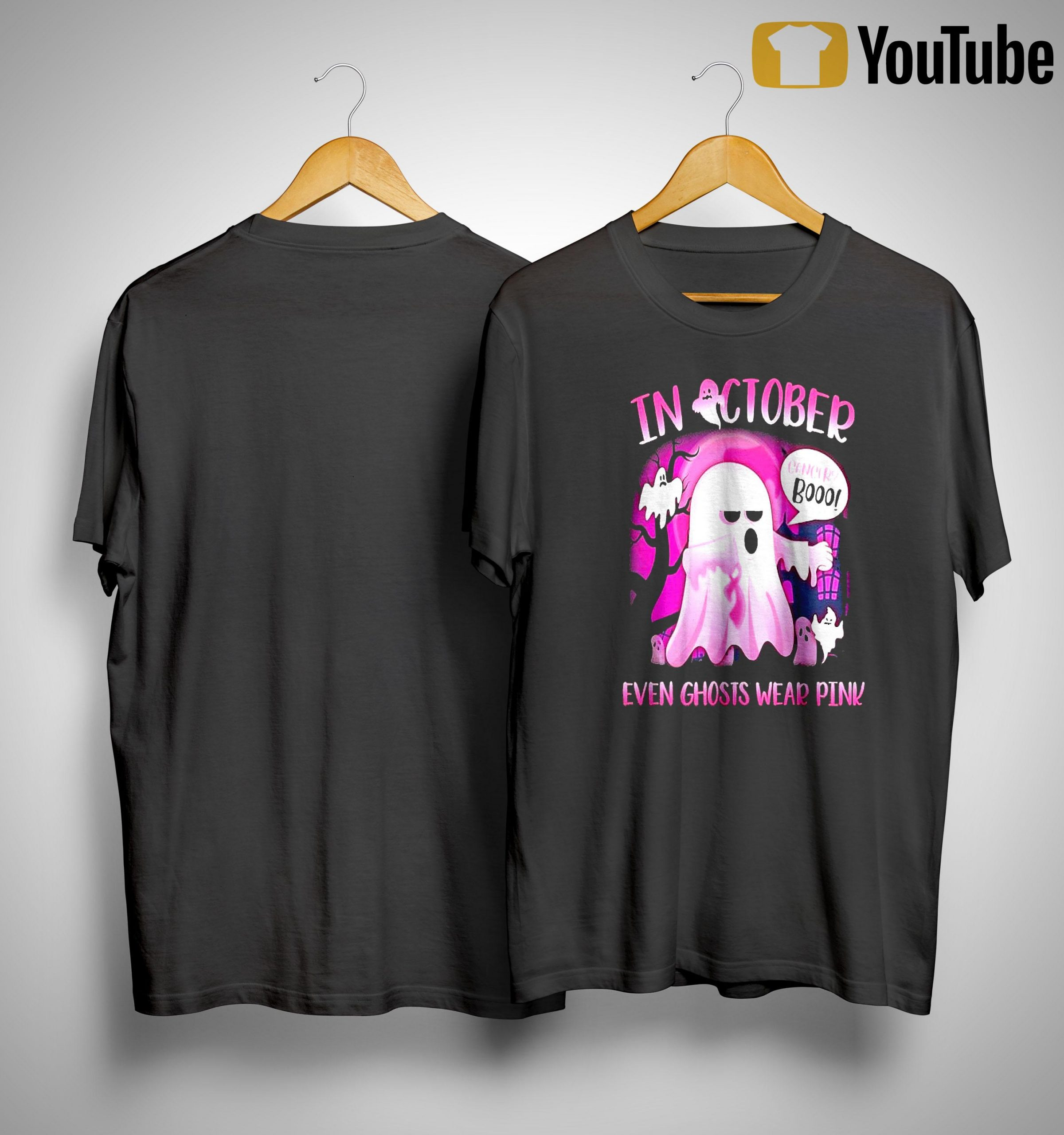 In October Cancer Booo Even Ghosts Wear Pink Shirt