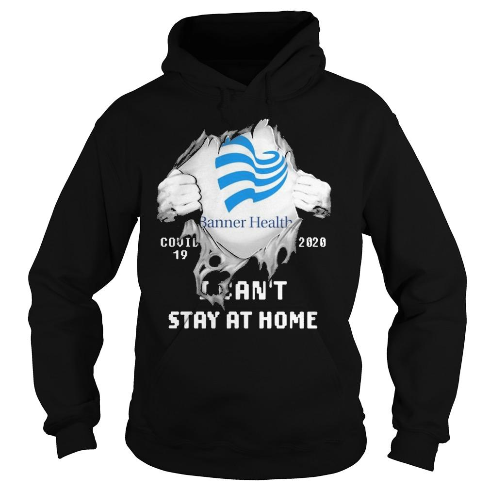 Inside Me Banner Health Covid 19 2020 I Can't Stay At Home Hoodie