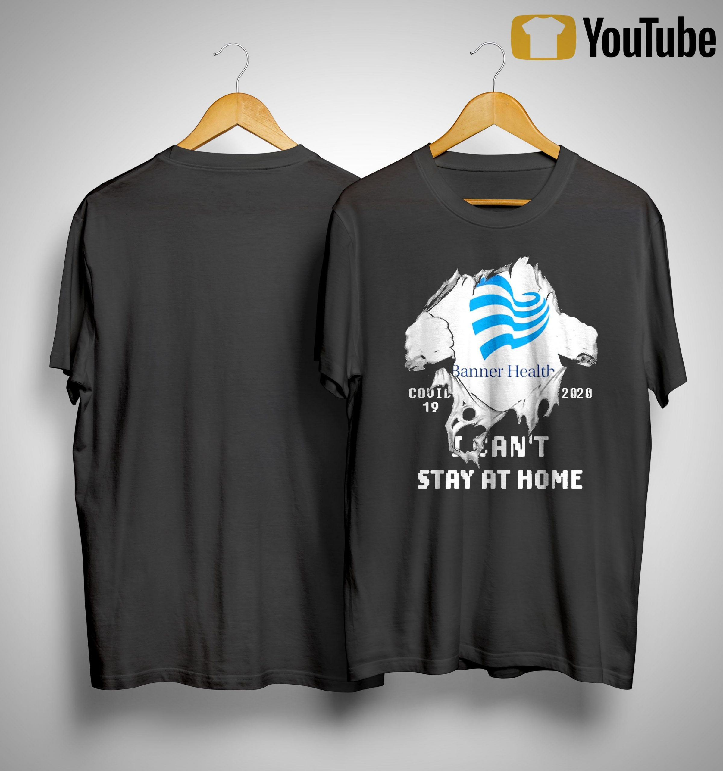 Inside Me Banner Health Covid 19 2020 I Can't Stay At Home Shirt
