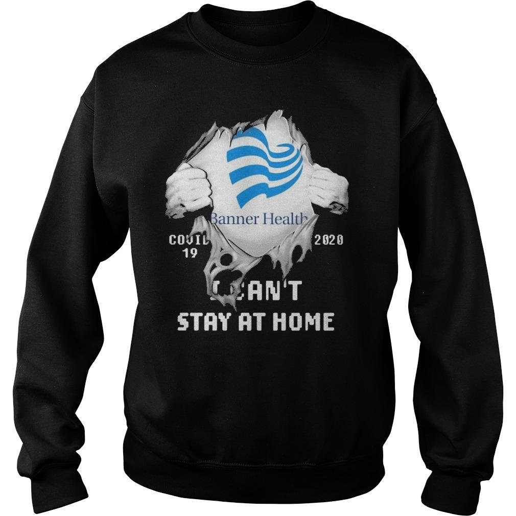 Inside Me Banner Health Covid 19 2020 I Can't Stay At Home Sweater