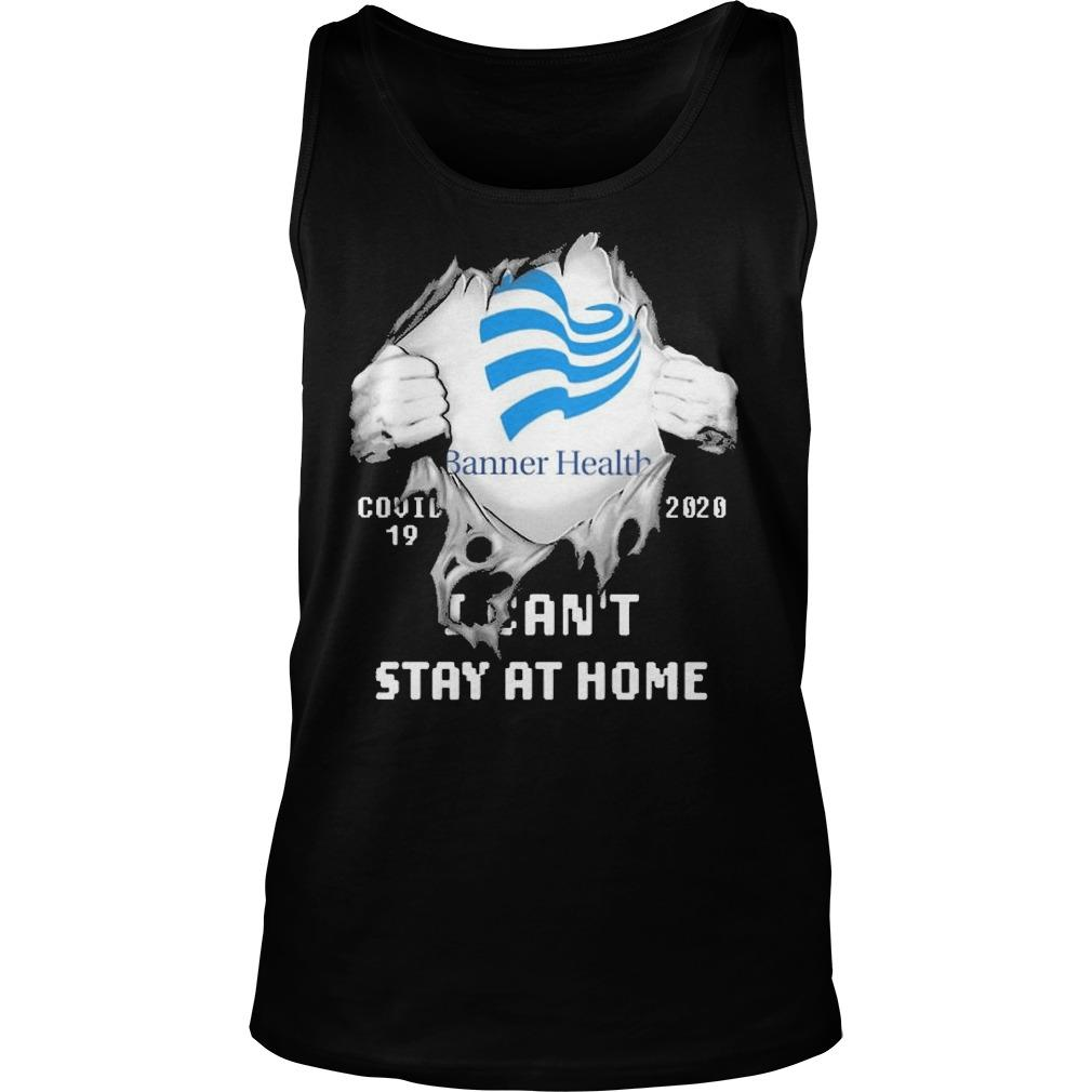 Inside Me Banner Health Covid 19 2020 I Can't Stay At Home Tank Top