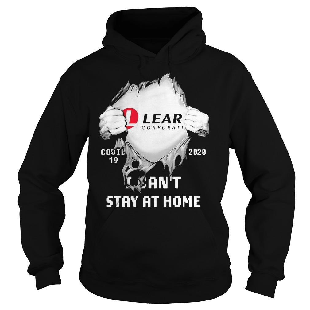 Inside Me Lear Corporation Covid 19 2020 I Can't Stay At Home Hoodie