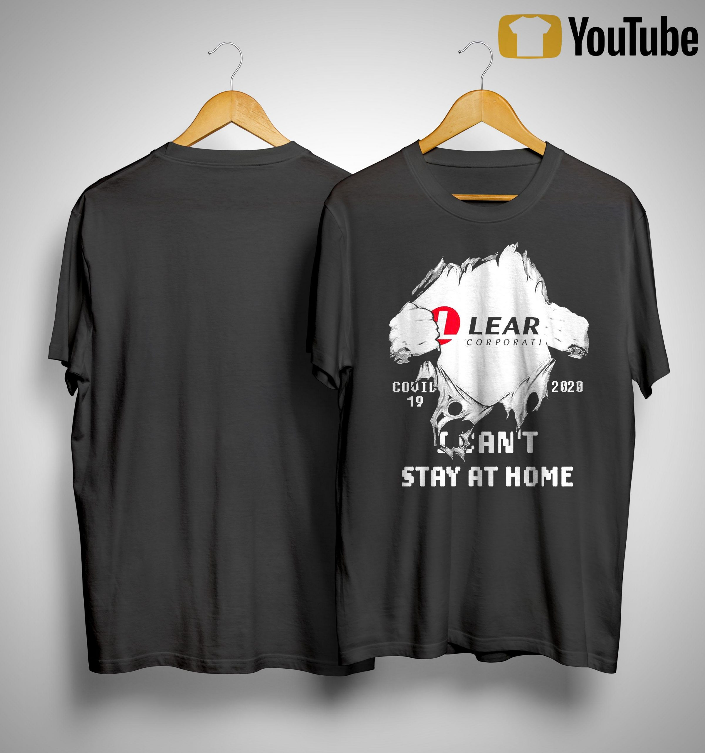 Inside Me Lear Corporation Covid 19 2020 I Can't Stay At Home Shirt