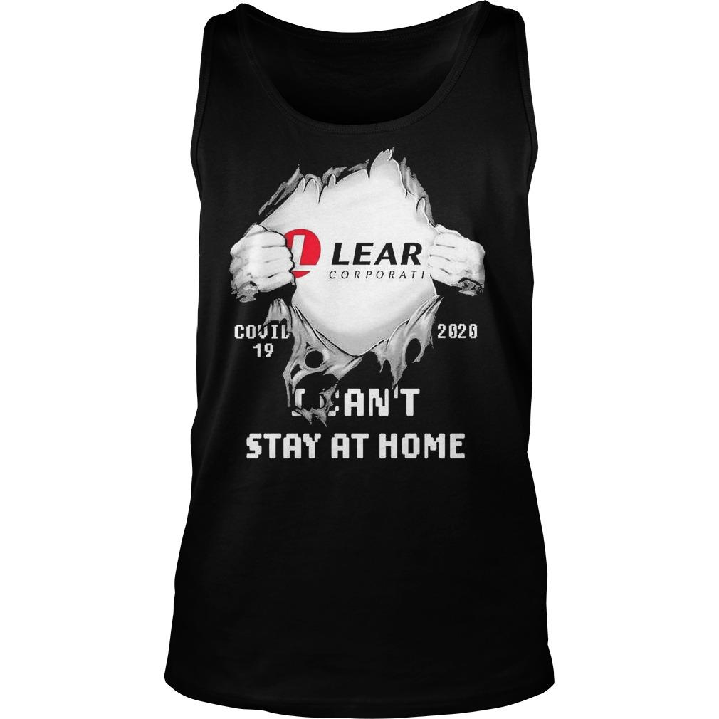 Inside Me Lear Corporation Covid 19 2020 I Can't Stay At Home Tank Top