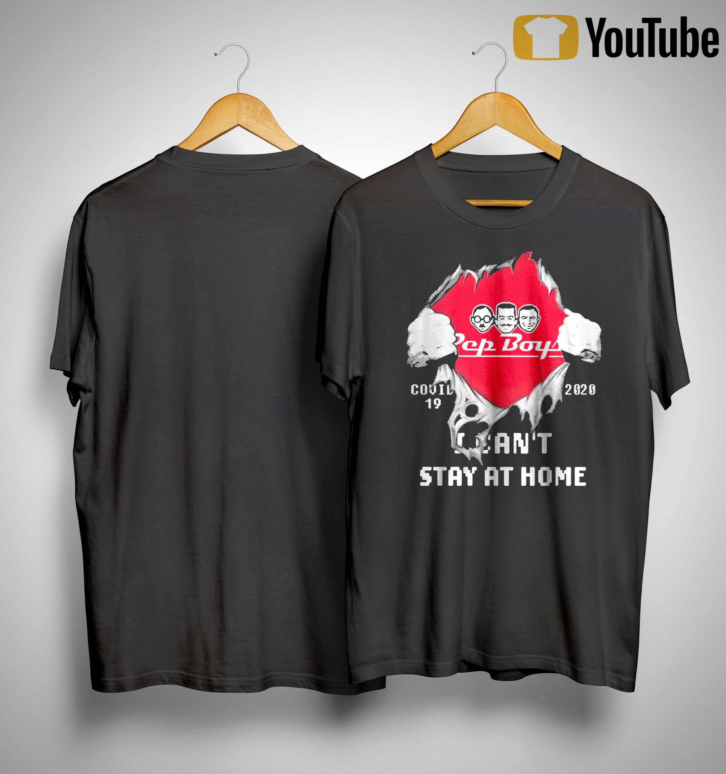 Inside Me Pep Boys Covid 19 2020 I Can't Stay At Home Shirt