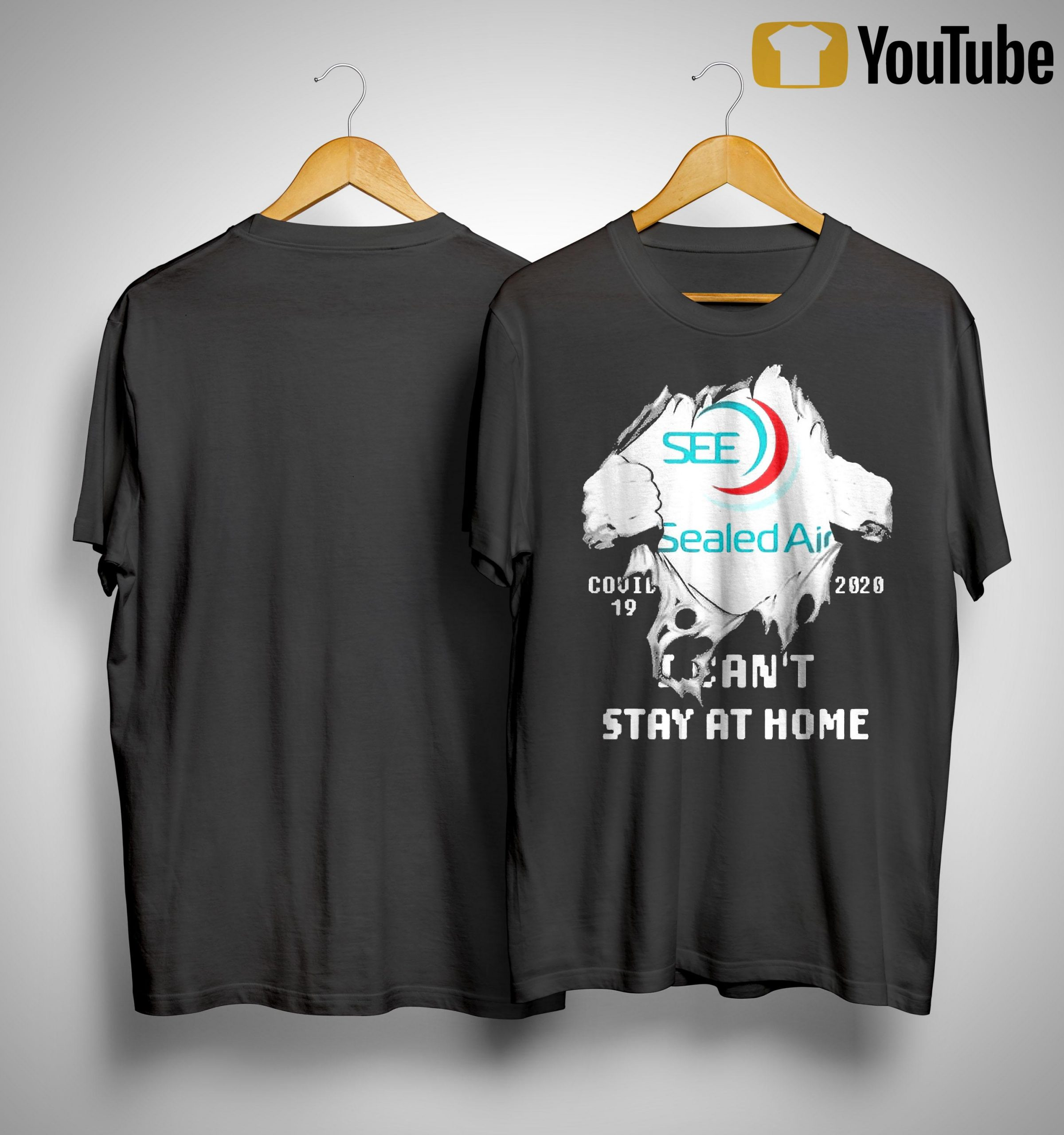 Inside Me Sealed Air Covid 19 2020 I Can't Stay At Home Shirt