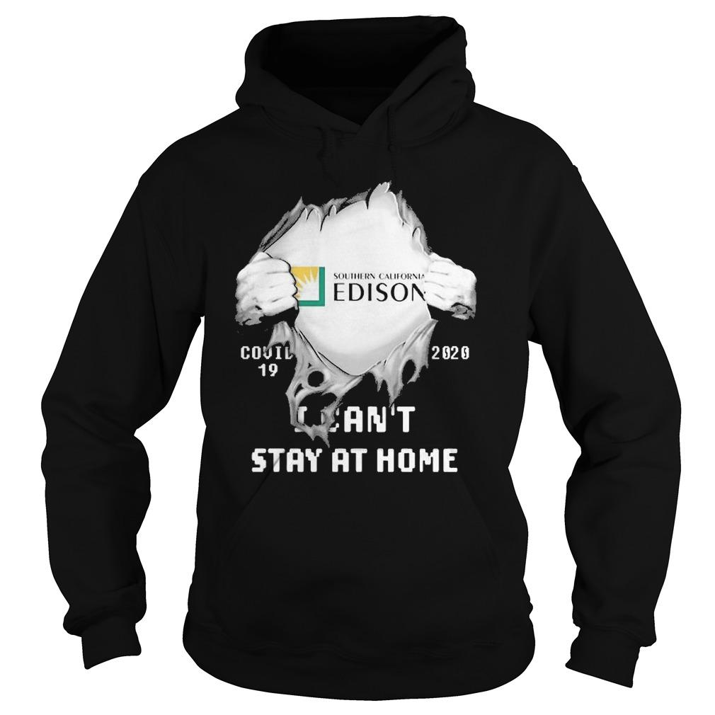 Inside Me Southern California Edison Covid 19 2020 I Can't Stay At Home Hoodie