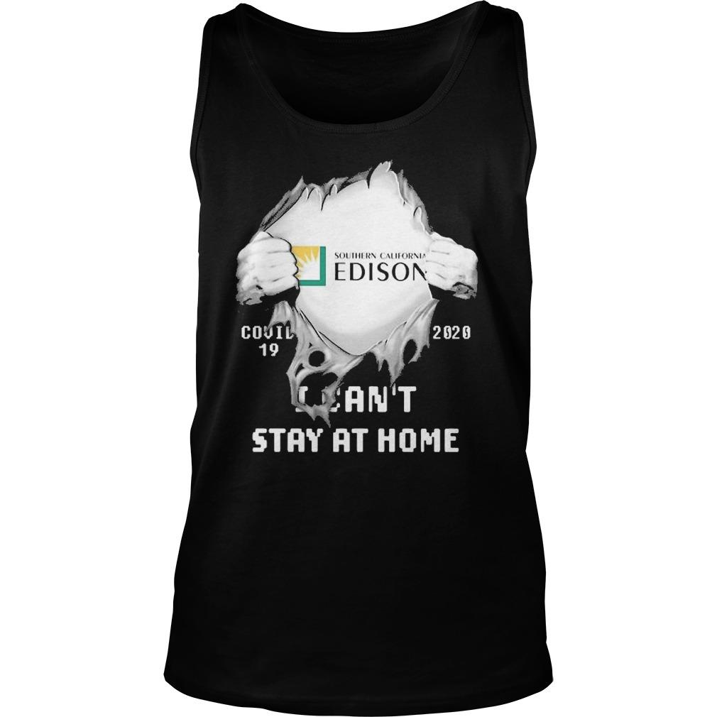 Inside Me Southern California Edison Covid 19 2020 I Can't Stay At Home Tank Top
