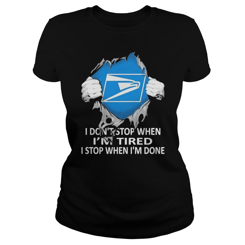 Inside Me Usps I Don't Stop When I'm Tired I Stop When I'm Done Longsleeve