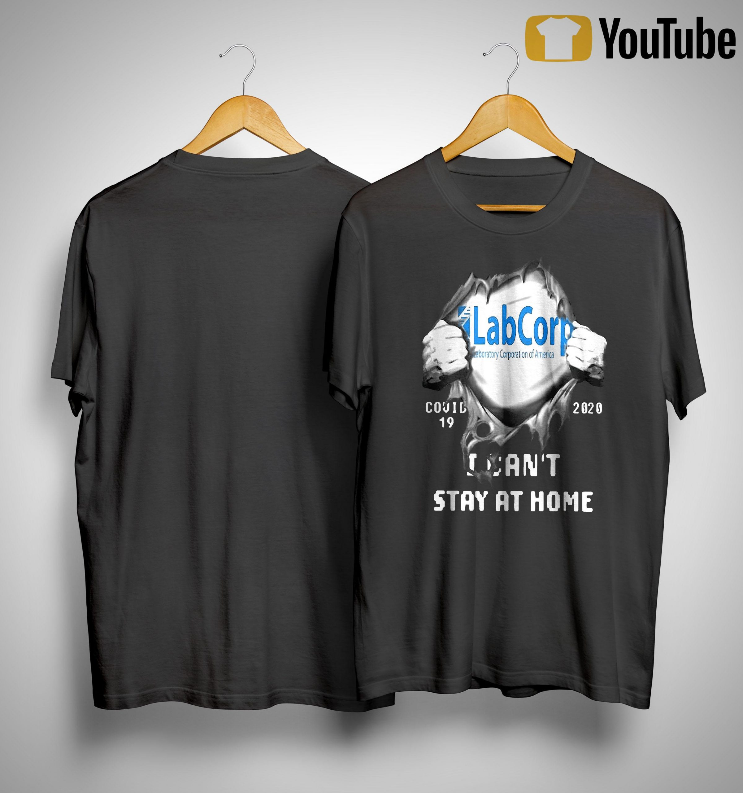 Labcorp Inside Me Covid 19 2020 I Can't Stay At Home Shirt