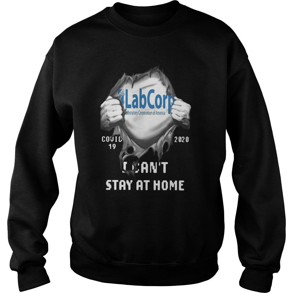 Labcorp Inside Me Covid 19 2020 I Can't Stay At Home Sweater