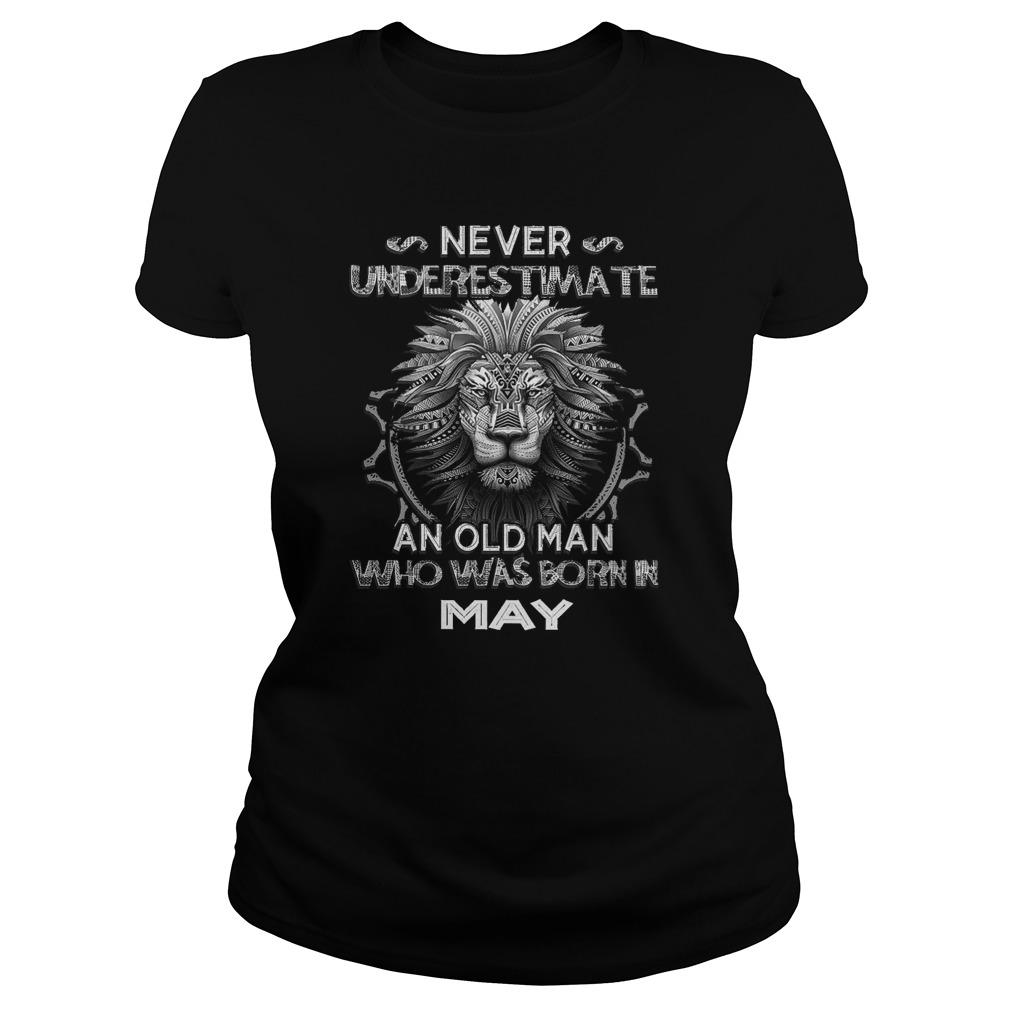 Lion Never Underestimate An Old Man Who Was Born In May Longsleeve