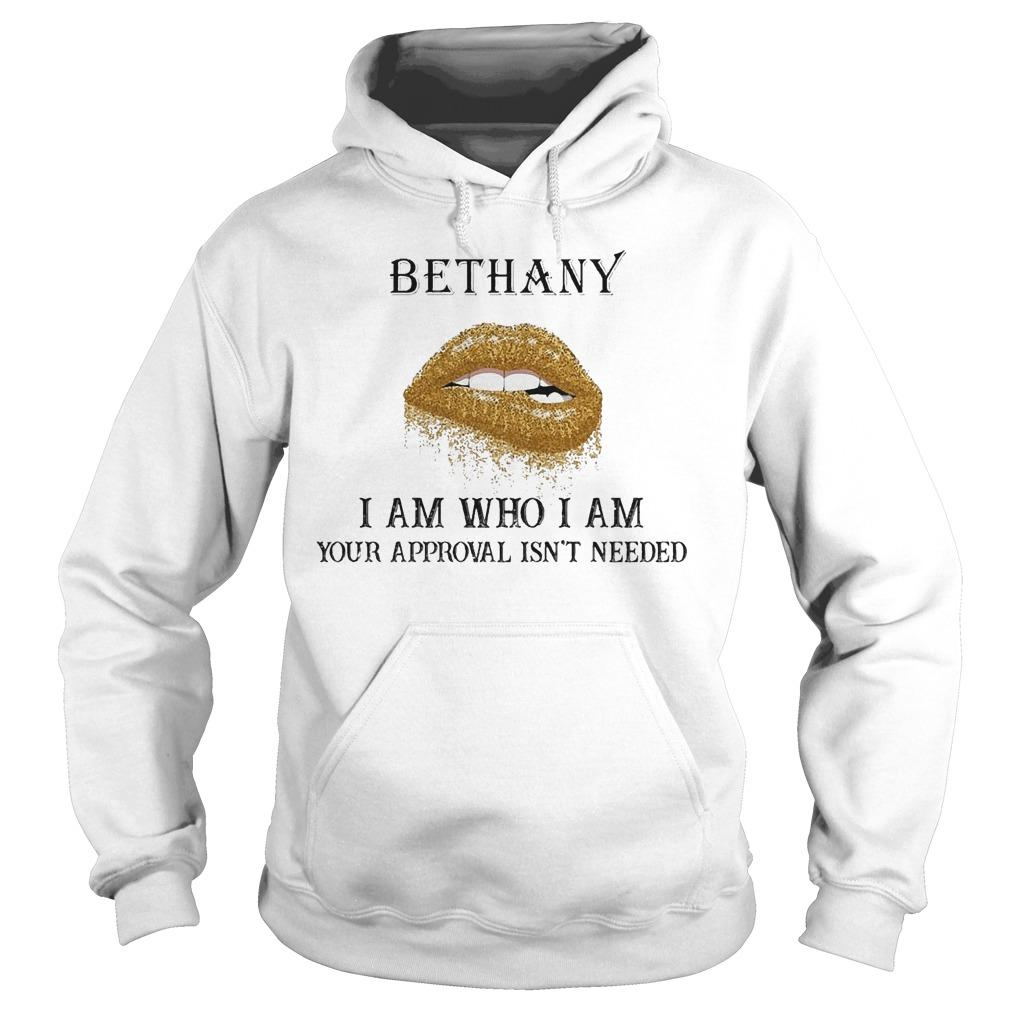 Lips Diamond Bethany I Am Who I Am Your Approval Isn't Needed Hoodie