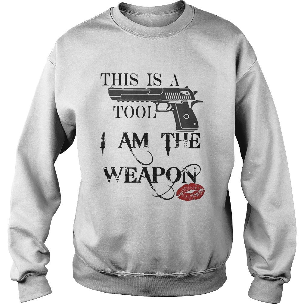 Lipstick Gun This Is A Tool I Am The Weapon Sweater