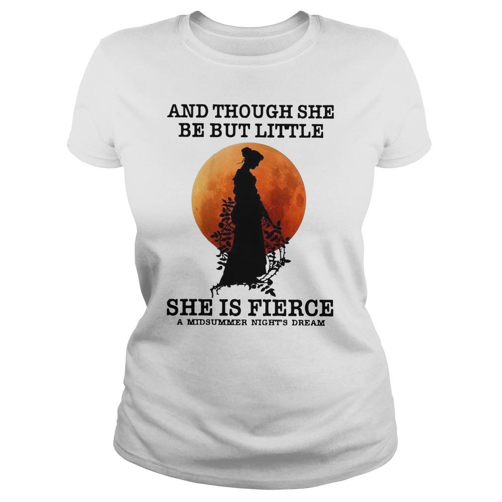 Moon And Though She Be But Little She Is Fierce A Midsummer Night's Dream Longsleeve