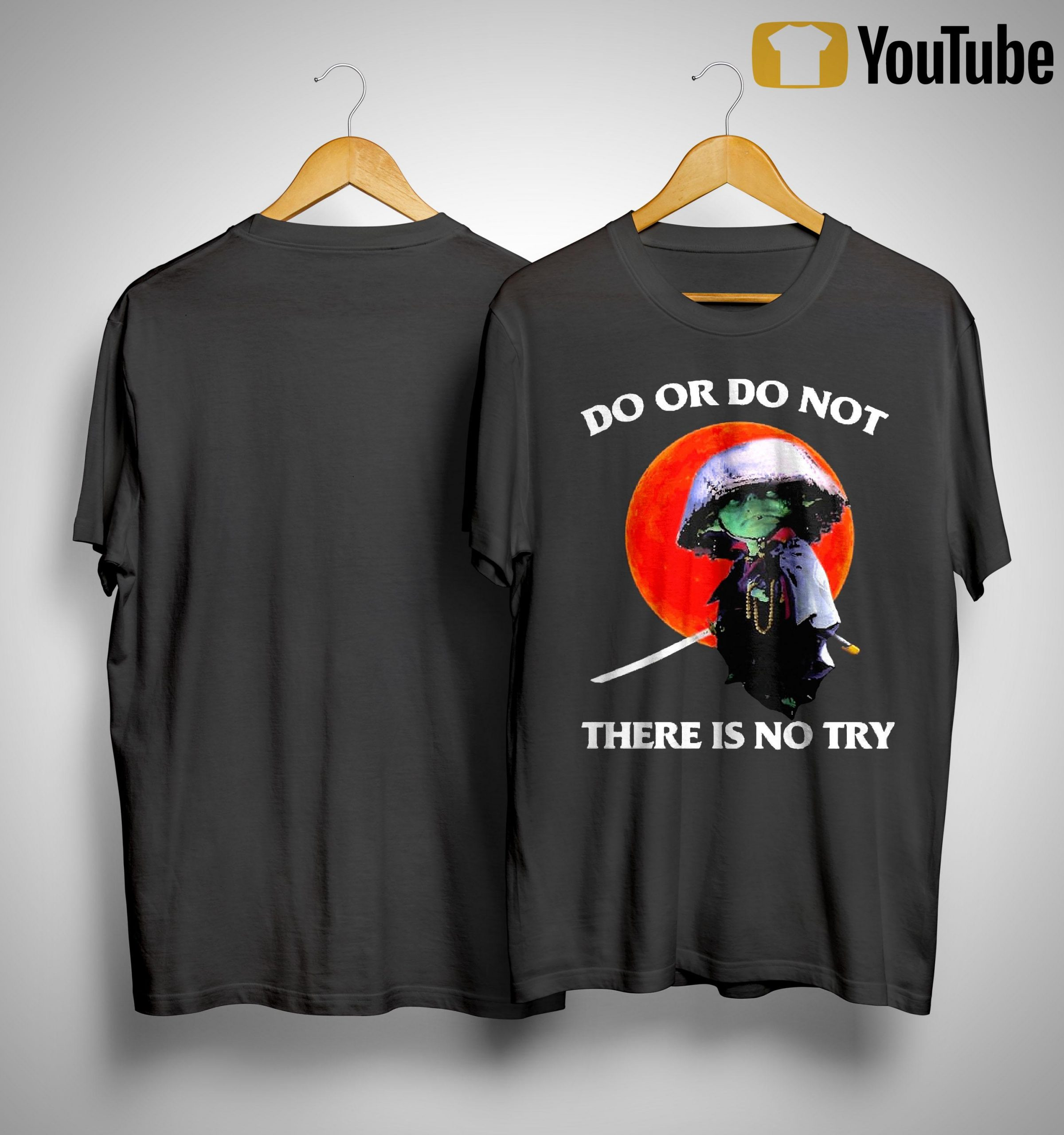 Moon Master Yoda Do Or Do Not There Is No Try Shirt