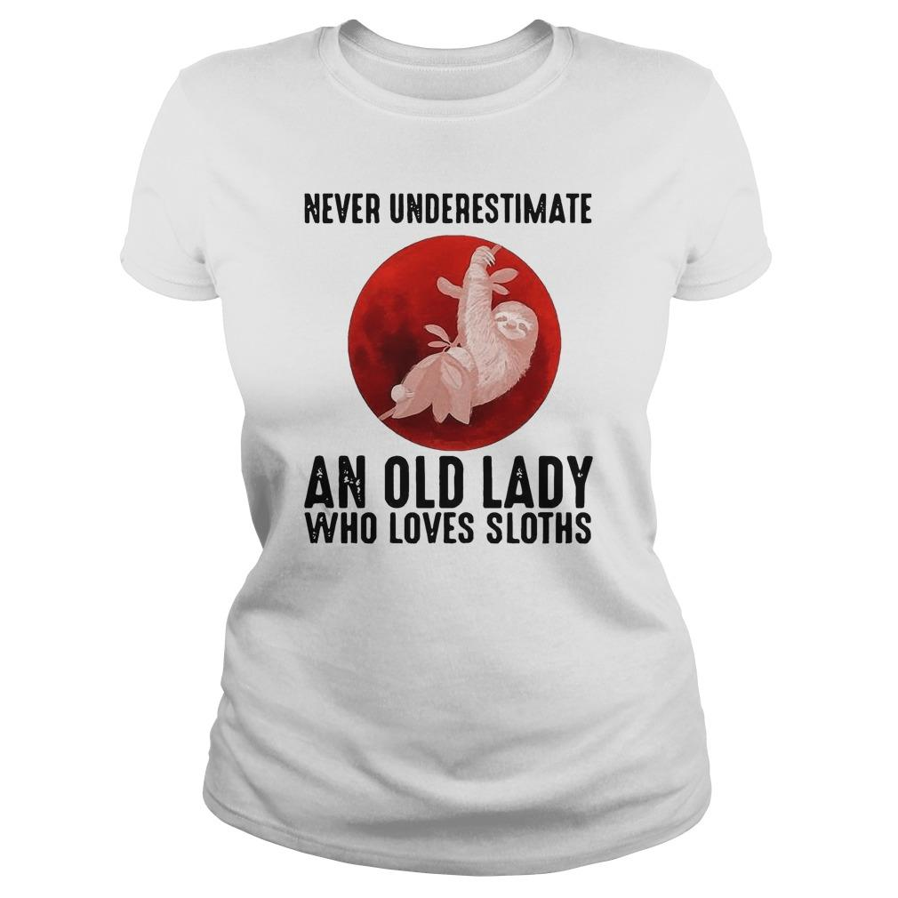 Moon Never Underestimate An Old Lady Who Loves Sloths Longsleeve