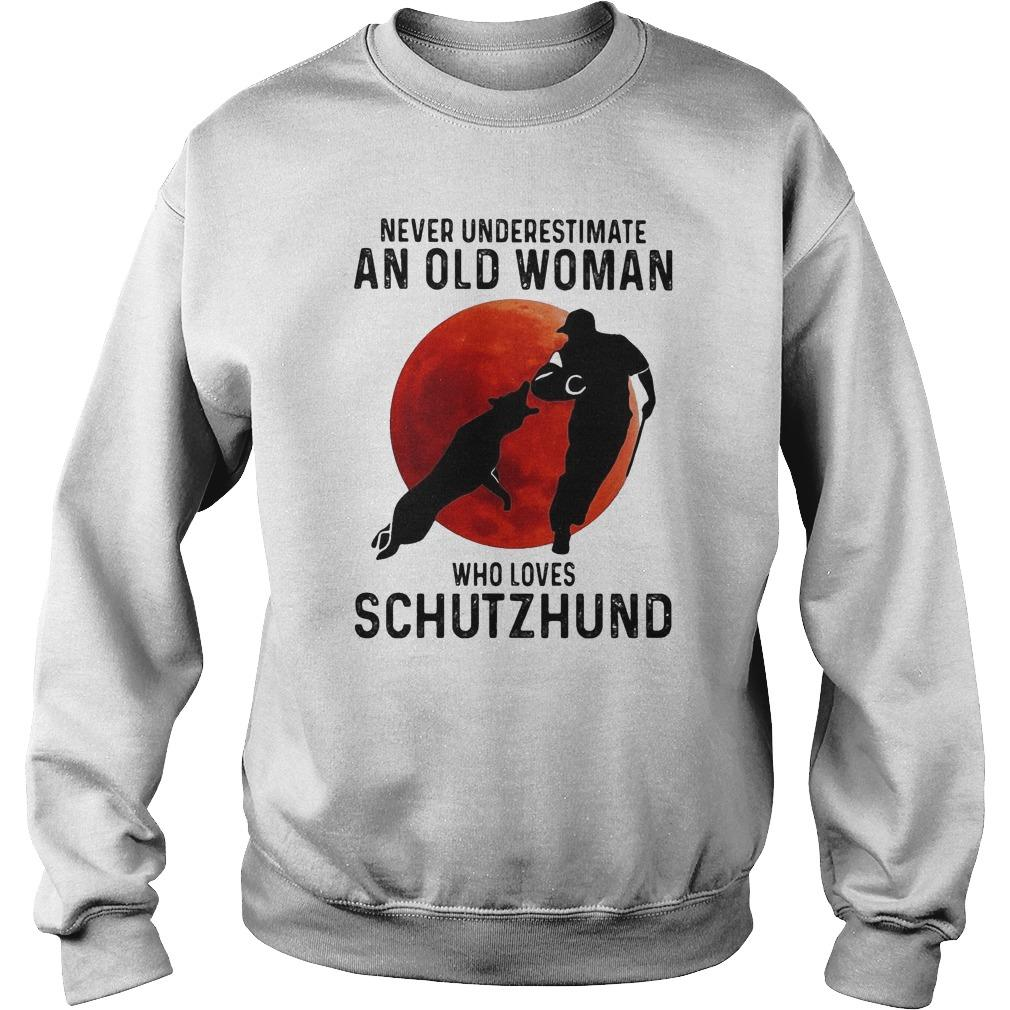 Never Underestimate An Old Woman Who Loves Schutzhund Sweater