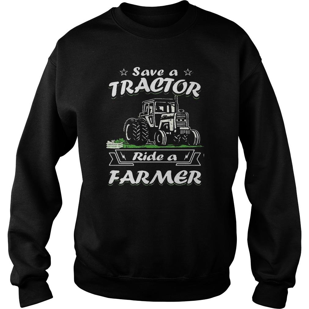 Save A Tractor Ride A Farmer Sweater