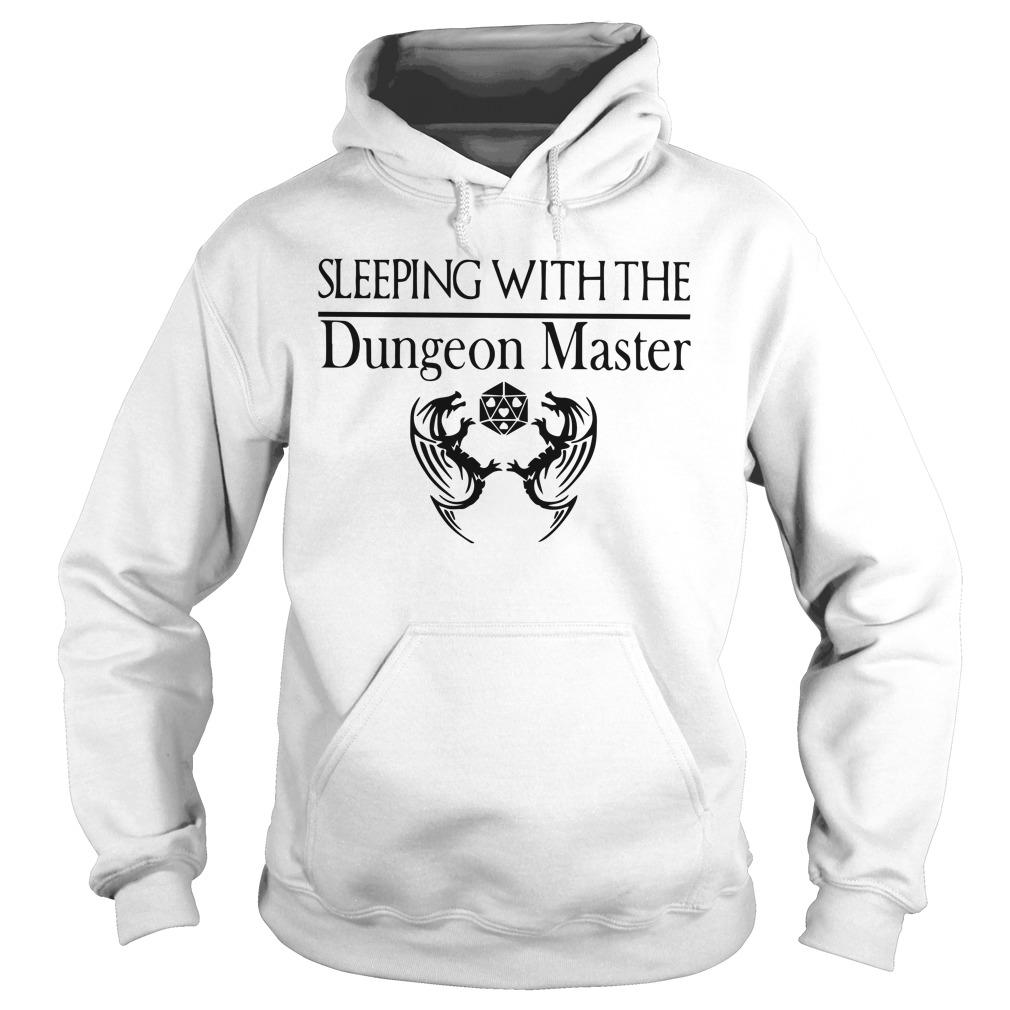Sleeping With The Dungeon Master Hoodie