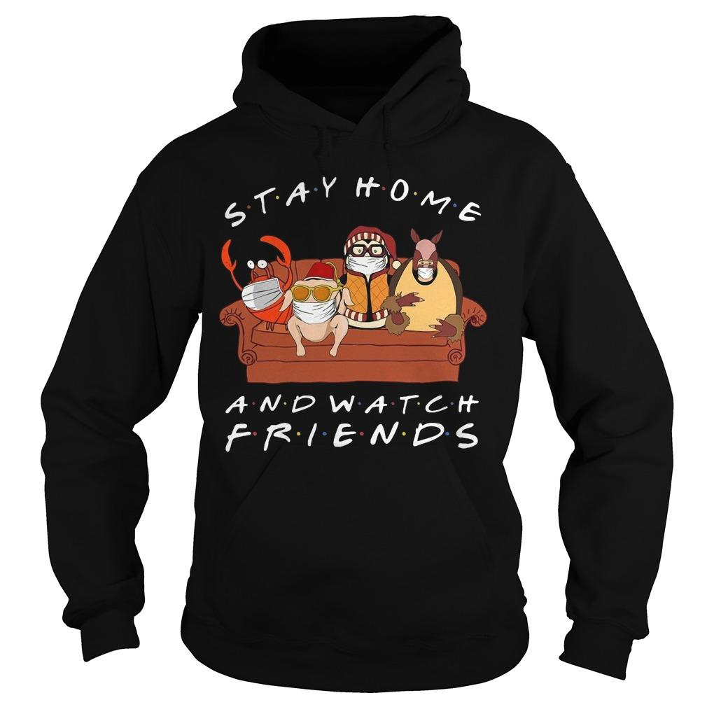 Stay Home And Watch Friends Hoodie