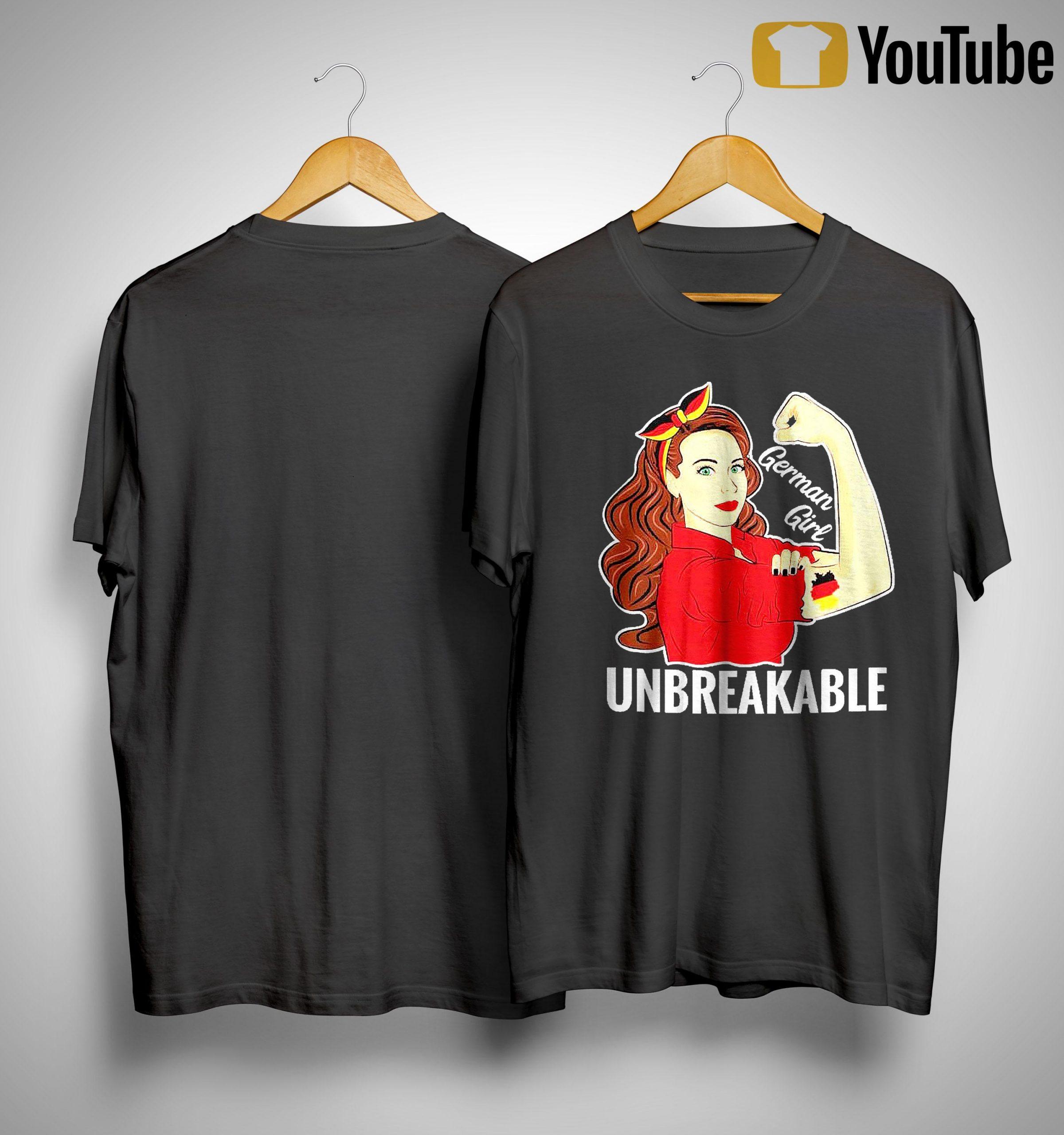 Strong Woman Tattoo German Girl Unbreakable Shirt