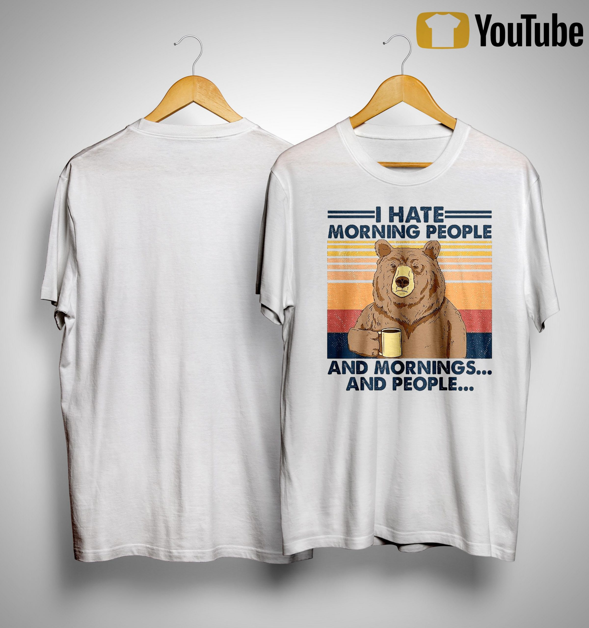 Vintage Bear I Hate Morning People And Mornings And People Shirt