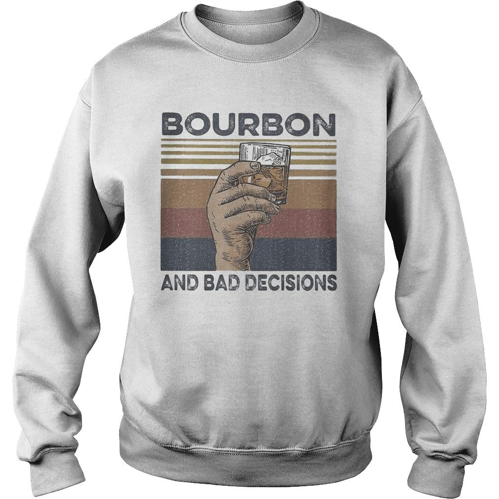 Vintage Bourbon And Bad Decisions Sweater