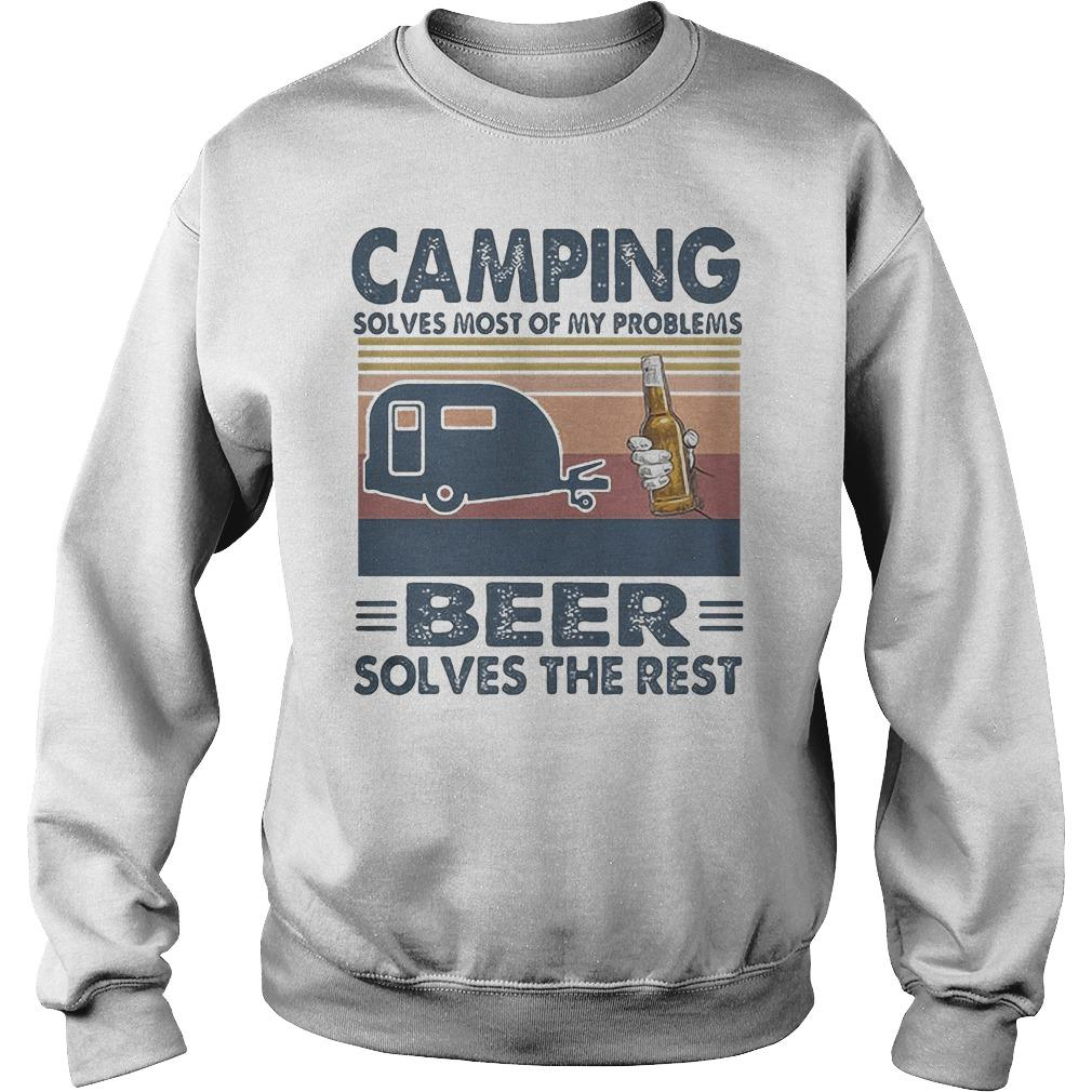 Vintage Camping Solves Most Of My Problems Beer Solves The Rest Sweater