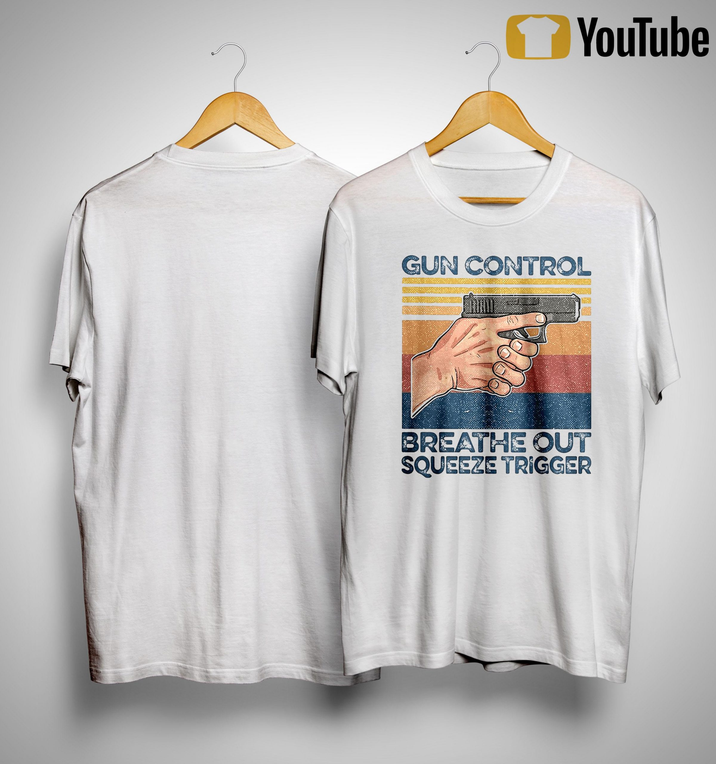Vintage Gun Control Breathe Out Squeeze Trigger Shirt
