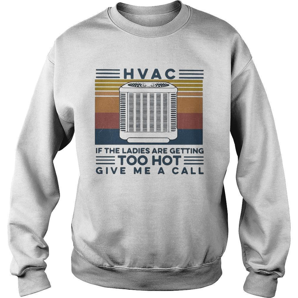 Vintage Hvac If The Ladies Are Getting Too Hot Give Me A Call Sweater