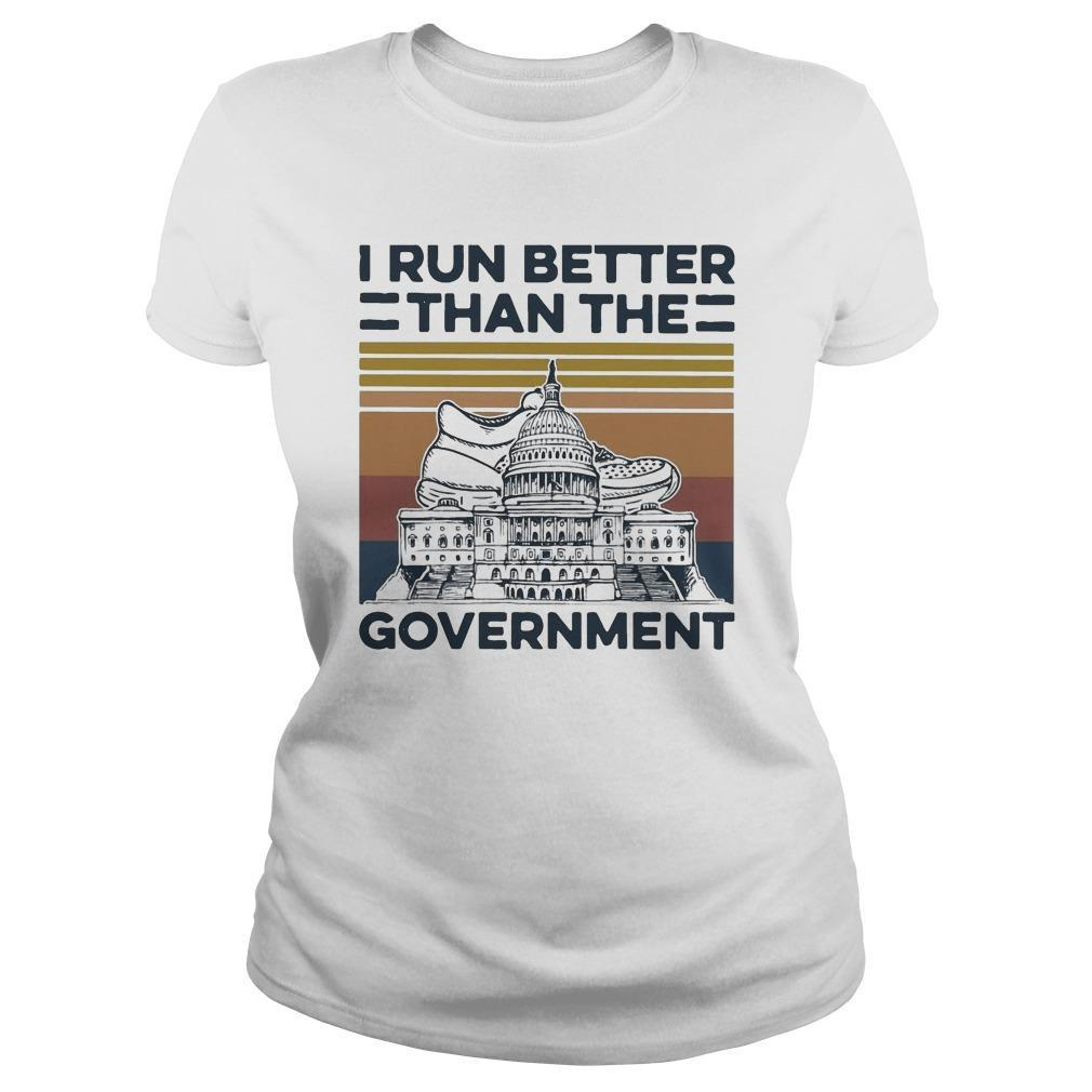 Vintage I Run Better Than The Government Longsleeve